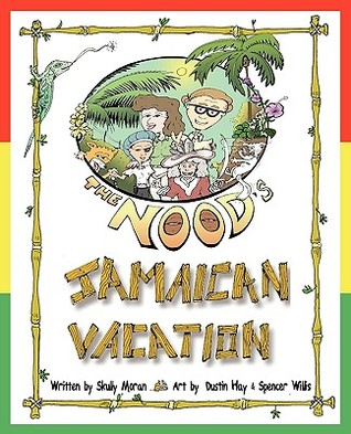 The Nood's: Jamaican Vacation