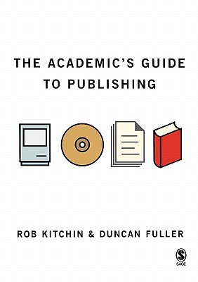 The Academic's Guide to Publishing