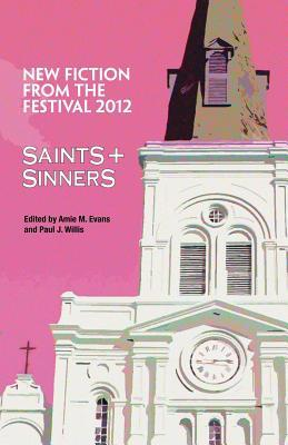 Saints & Sinners 2012: New Fiction from the Festival