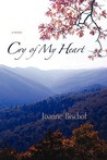Cry of My Heart by Joanne Bischof