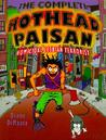 Complete Hothead Paisan by Diane DiMassa