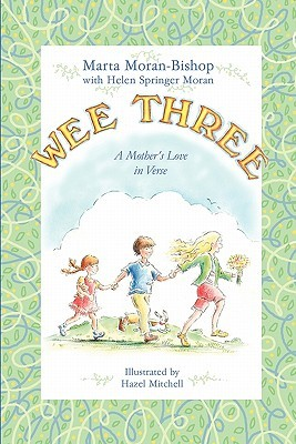 Wee Three by Marta Moran Bishop