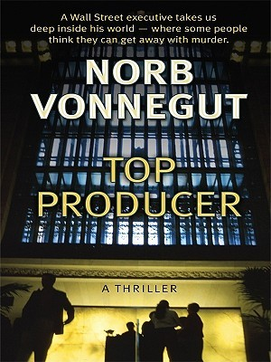 Top Producer by Norb Vonnegut