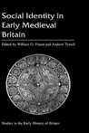 Social Identity in Early Medieval Britain