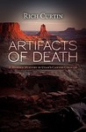 Artifacts of Death: A Murder Mystery in Utah's Canyon Country