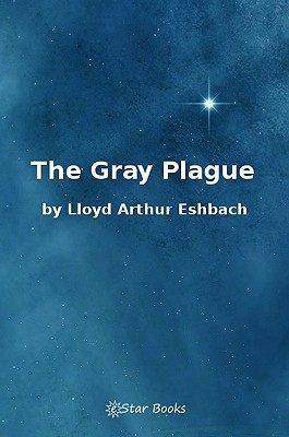 The Gray Plague