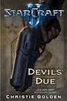 Devils' Due (StarCraft II, #2)