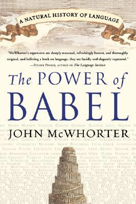The Power of Babel by John H. McWhorter