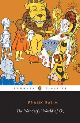 The Wonderful World of Oz by L. Frank Baum