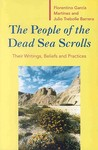 The People of the Dead Sea Scrolls: Their Literature, Social Organization and Religious Beliefs