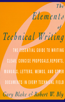 The Elements of Technical Writing by Gary Blake