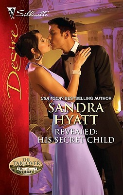 Revealed: His Secret Child (The Takeover #3)