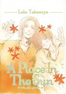 A Place in the Sun by Lala Takemiya