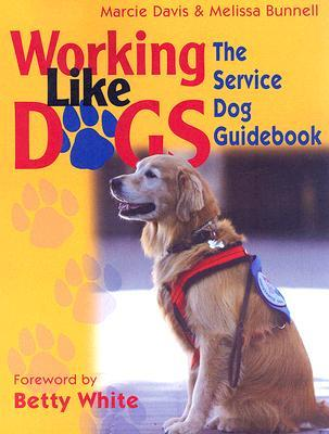 Working Like Dogs by Marcie Davis