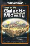 Tales of the Galactic Midway (Tales of the Galactic Midway, #1-4)