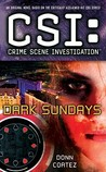 Dark Sundays (CSI: Crime Scene Investigation, #15)