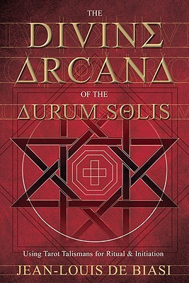The Divine Arcana of the Aurum Solis: Using Tarot Talismans for Ritual & Initiation