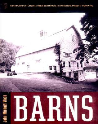 Barns by John Michael Vlach