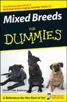Mixed Breeds For Dummies (For Dummies (Pets))