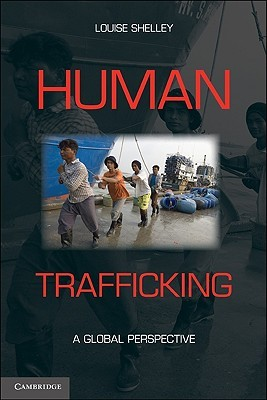 Human Trafficking by Louise Shelley