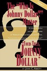 Yours Truly, Johnny Dollar Vol. 1