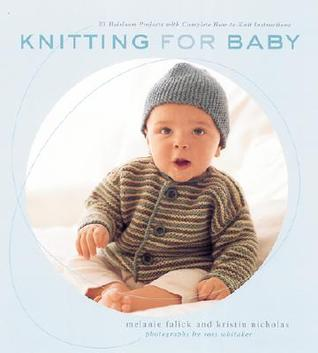 Knitting for Baby by Melanie Falick