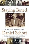 Staying Tuned: A Life in Journalism