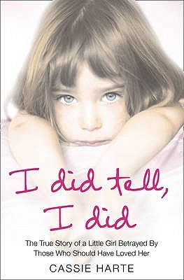 I Did Tell, I Did by Cassie Harte