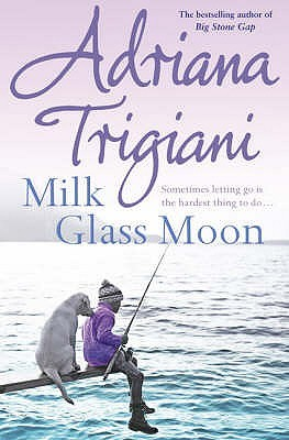 Milk Glass Moon (Big Stone Gap, #3)