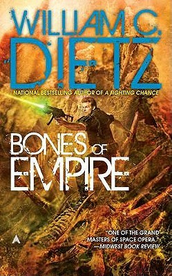 Bones of Empire by William C. Dietz