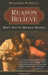 Reason to Believe: Why Faith Makes Sense