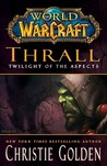 Thrall: Twilight ...