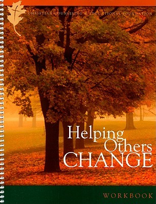 Helping Others Change: How God Can Use You to Help People Grow