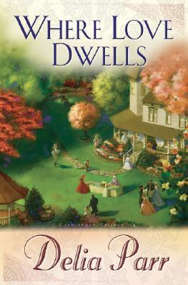 Where Love Dwells (Candlewood Trilogy, #3)