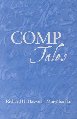 Comp Tales by Richard H. Haswell