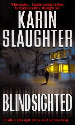 Blindsighted by Karin Slaughter