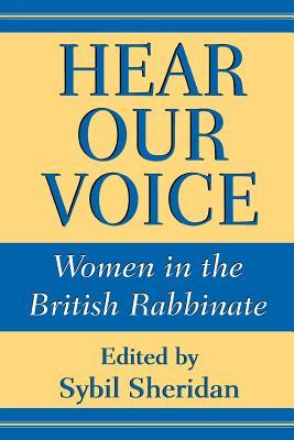 Hear Our Voice: Women in the British Rabbinate