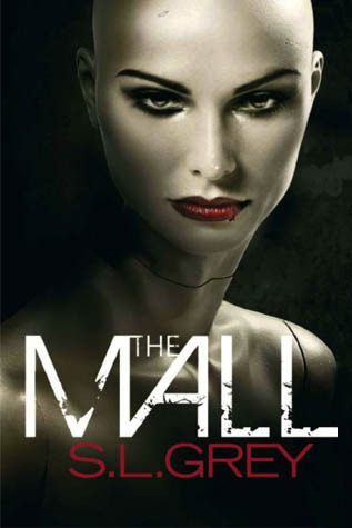 The Mall by S.L. Grey