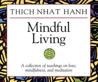 Mindful Living by Thich Nhat Hanh