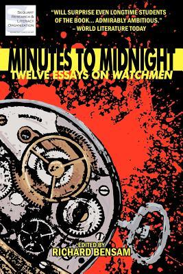 Minutes to Midnight by Richard Bensam