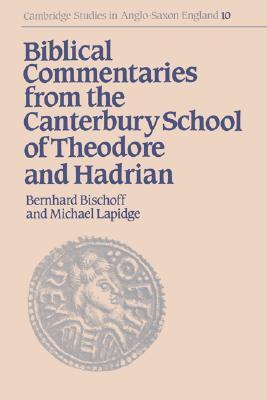 Biblical Commentaries from the Canterbury School of Theodore and Hadrian