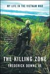 The Killing Zone by Frederick Downs