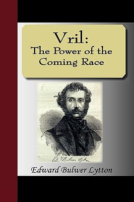 Vril by Edward Bulwer-Lytton