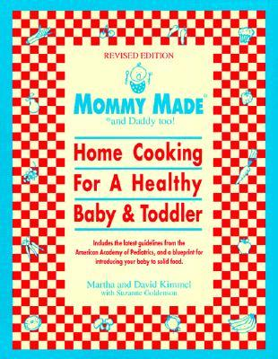 Mommy Made and Daddy Too! (Revised) by David Kimmel