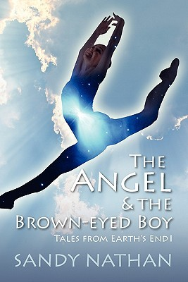 The Angel & the Brown-Eyed Boy