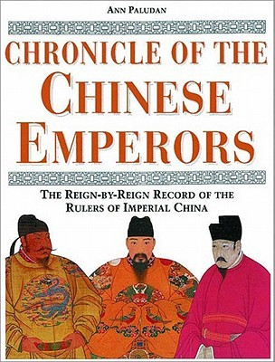 Chronicle of the Chinese Emperors by Ann Paludan