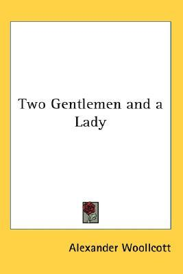 Two Gentlemen and a Lady
