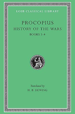 History of the Wars, Volume II by Procopius