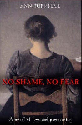 No Shame, No Fear by Ann Turnbull