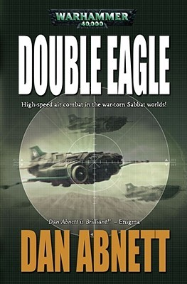 Double Eagle by Dan Abnett